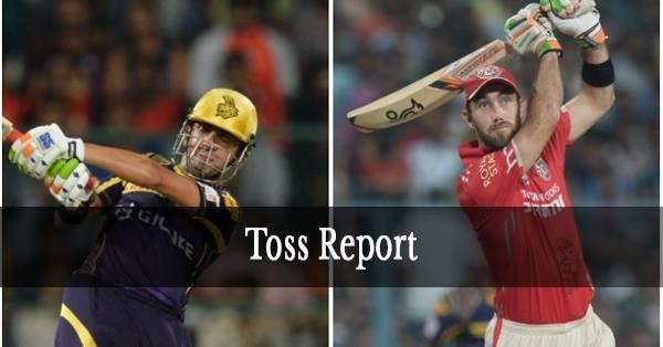 KXIP v KKR: कोलकाता नाइट राइडर्स ने टॉस जीता पहले गेंदबाज़ी करने का फैसला किया